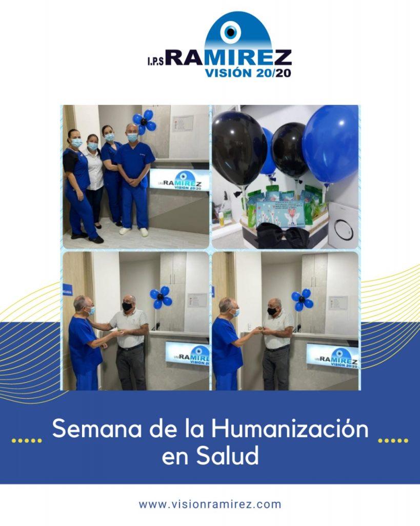 Semana de la humanización en Visión Ramirez